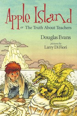Apple Island: Or the Truth about Teachers