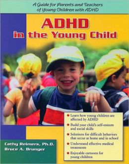 ADHD in the Young Child: Driven to Re-Direction: A Guide for Parents and Teachers of Young Children with ADHD