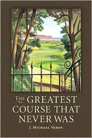 The Greatest Course That Never Was