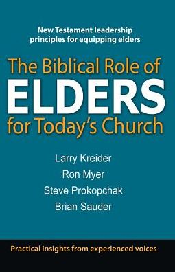 Biblical Role of Elders for Today's Church