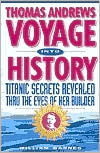Thomas Andrews, Voyage Into History