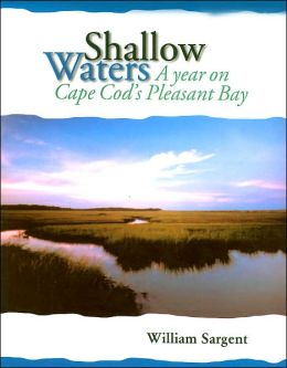 Shallow Waters: A Year on Cape Cod's Pleasant Bay