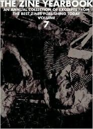 The Zine Yearbook (Volume 7)