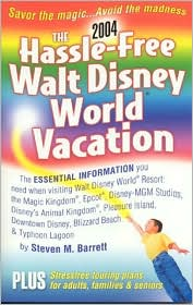 The Hassle-Free Walt Disney World Vacation 2004