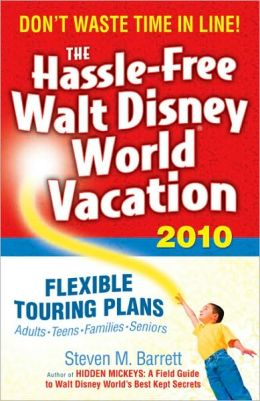 The Hassle-Free Walt Disney World Vacation 2010, 9th Edition