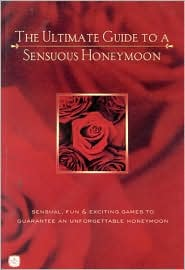 Ultimate Guide to a Sensuous Honeymoon