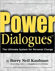 Power Dialogues: The Ultimate System for Personal Change