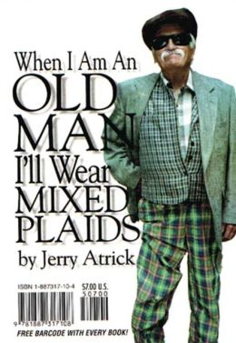 When I am an Old Man, I'll Wear Mixed Plaids