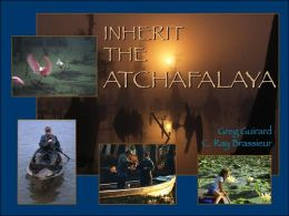 Inherit the Atchafalaya