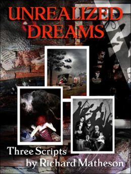 Unrealized Dreams: Three Scripts