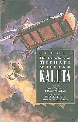 Echoes: Drawings of Michael WM Kaluta