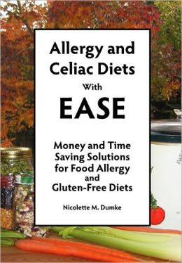 Allergy And Celiac Diets With Ease, Revised