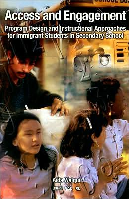 Access and Engagement: Program Design and Instructional Approaches for Immigrant Students in Secondary School
