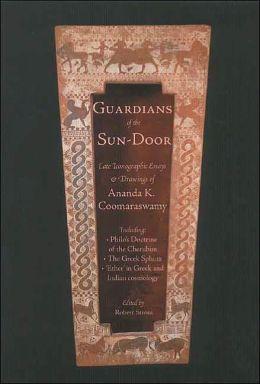 Guardians of the Sundoor: Late Iconographic Essays