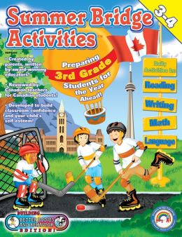 Third to Fourth Grade (Summer Bridge Activities Series: Canadian Style!)