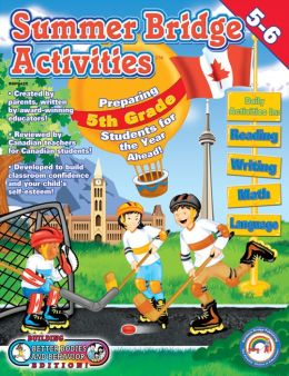 Summer Bridge Activities - Canada: Grade 5-6