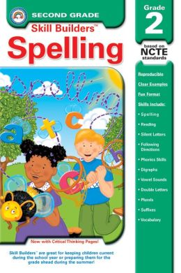 Spelling Practice, Second Grade: Skill Builders: Catch Great Spelling Skills!