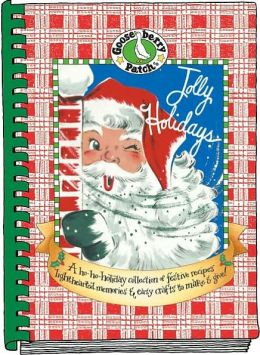 Jolly Holidays: A Ho-Ho-Holiday Collection of Festive Recipes, Lighthearted Memories, and Easy Crafts to Make and Give!