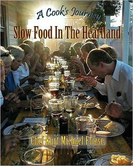 Cook's Journey: Slow Food in the Heartland (Revised)