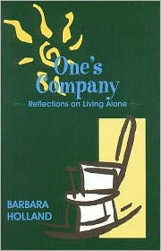 One's Company: Reflections on Living Alone