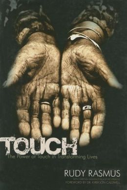 Touch: The Power of Touch in Transforming Lives