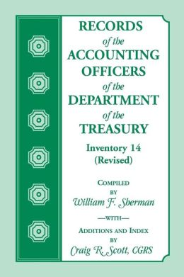 Records of the Accounting Officers of the Department of the Treasury: Inventory 14 (Revised)