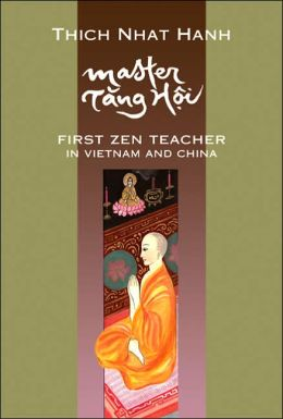Master Tang Hoi: First Zen Teacher in Vietnam and China