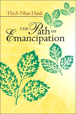 The Path of Emancipation : Talks from a 21-Day Mindfulness Retreat