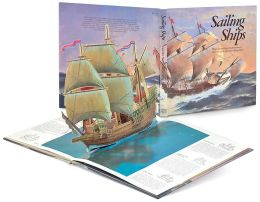 Sailing Ships: Three-Dimensional Illustrations of History's Most Fabulous Sailing Ships