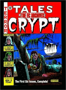 The EC Archives: Tales from the Crypt, Volume 1
