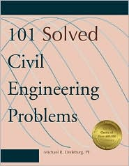 101 Solved Civil Engineering Problems, 4th Ed.