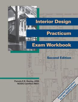Interior Design Practicum Exam Workbook