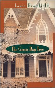 Green Bay Tree, The: A Novel