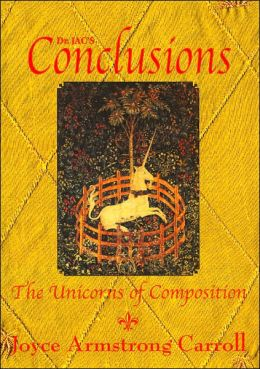 Conclusions: The Unicorns of Composition