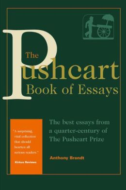 The Pushcart Book of Essays: The Best Essays From a Quarter Century of the Pushcart Prize