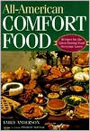All-American Comfort Food: Recipes for the Great-Tasting Food Everyone Loves