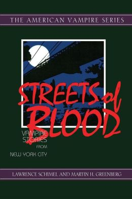 Streets of Blood: Vampire Stories from New York City