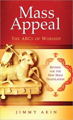 Mass Appeal: The ABCs of Worship