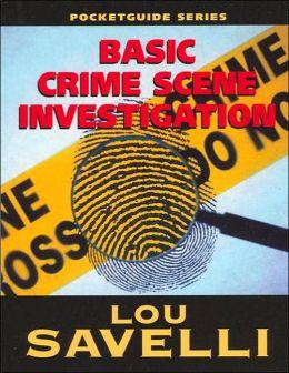 Basic Crime Scene Investigation
