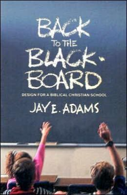 Back to the Blackboard: Design for a Bibical Christian School
