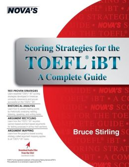 Scoring Strategies for the TOEFL iBT: A Complete Guide