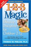 Book Cover Image. Title: 1-2-3 Magic:  Effective Discipline for Children 2-12, Author: Thomas W. Phelan