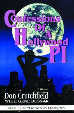 Confessions of a Hollywood P.I.