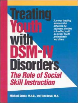 Treating Youth with DSM-IV Disorders