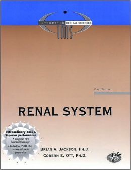 The Renel System (Integrated Medical Sciences Series)