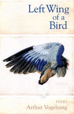 Left Wing of a Bird: Poems