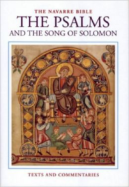 The Navarre Bible - Psalms & Song of Solomon