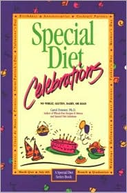Special Diet Celebrations: No Wheat, Gluten, Dairy, Eggs, or Sugar