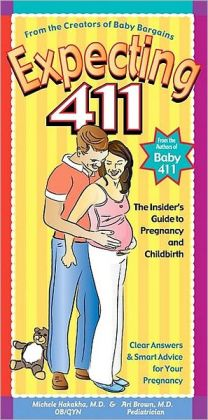 Expecting 411: Clear Answers & Smart Advice for Your Pregnancy