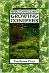 Growing Conifers; Four-Season Plants